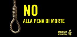 ROMA – GIORNATA MONDIALE CONTRO LA PENA DI MORTE AMNESTY INTERNATIONAL SEZ. DI CENTO SI MOBILITA !